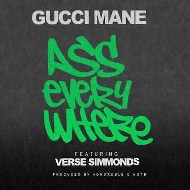 Gucci Mane - Ass Everywhere Mp3 Song Download | Bollywood Updates | Scoop.it