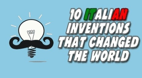 10 Italian inventions that changed the world - Dante Learning | Italy, Italian and Italian things | Scoop.it