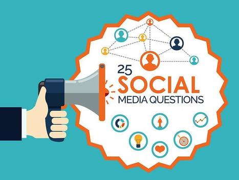 25 No-Fail Social Media Questions to Establish Meaningful Relationships | Tech for small-medium size business | Scoop.it