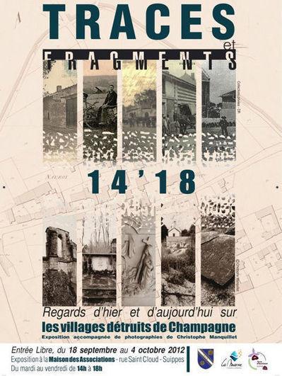 Exposition « Traces et Fragments 14'18, Regards d'hier et d'aujourd'hui sur les villages détruits de Champagne » | Chroniques d'antan et d'ailleurs | Scoop.it