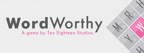 Canadian Indie App Company Re-Imagines Word Games with the Launch of WordWorthy | Educational Apps & Tools | Scoop.it