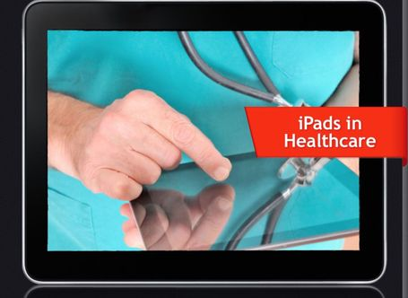 Adoption of iPad in Healthcare - bContext's Blog | Conteaxtualized communications | Scoop.it