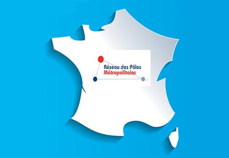 6ème Journée nationale des Pôles métropolitains | Pôles métropolitains et métropoles, acte III de la décentralisation | Scoop.it
