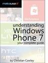 ITModelbook: Understanding Windows Phone 7: Your Complete Guide   Software and Web Development   Scoop.it