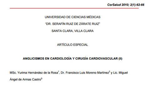 (ES) (EN) (PDF) - Anglicismos en cardiología y cirugía cardiovascular (II)   Yurima Hernández de la Rosa, Francisco Luis Moreno Martínez y Miguel Ángel de Armas Castro   Glossarissimo!   Scoop.it