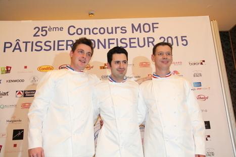 3 nouveaux MOF PÂTISSIERS CONFISEURS 2015 | Julien Binz.com | Actu Boulangerie Patisserie Restauration Traiteur | Scoop.it