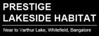 Prestige Lakeside Habitat - New Project By Prestige in Varthur, Bangalore   property   Scoop.it