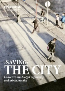 'Saving' the city: Collective low-budget organizing and urban practice | Adaptive Cities | Scoop.it