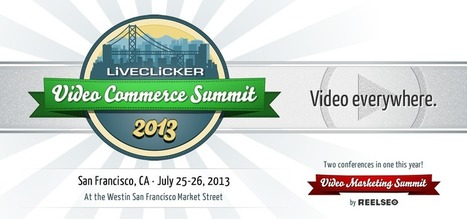 2013 Video Commerce Summit | DSLR video and Photography | Scoop.it