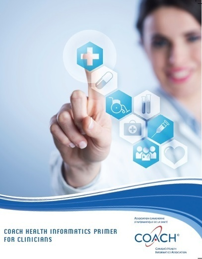 HI Primer: Written By Clinicians For Clinicians | Health and Biomedical Informatics | Scoop.it