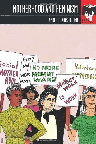 Motherhood and Feminism, by Amber Kinser. « Me, you, and books | Free and critical thinking | Scoop.it