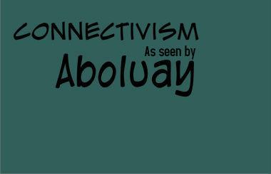 Connectivism as seen by Aboluay - v2.1 | Las ganas de aprender | Scoop.it