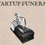 Startup Funeral: Honoring The Lessons Of Failure [Video] | Business Strategies | Scoop.it
