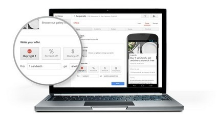 Create offers in minutes and reach customers on Google Maps with Google Offers | Google Commerce | Local Internet Marketing Ideas | Scoop.it