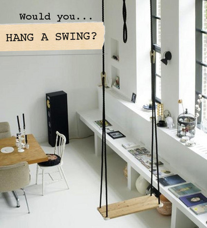 Would You…Hang a Swing in Your Home? | Mynspiration déco | Scoop.it