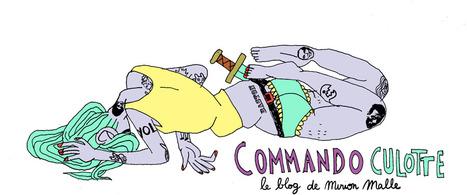 Commando Culotte || le blog de Mirion Malle: Les filles sont drôles comme l'éclair. | LGBT & Gender & Feminism | Scoop.it