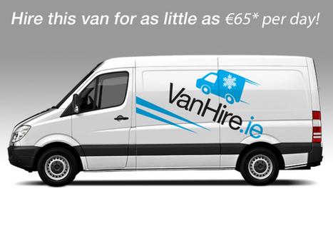 Refrigerated Van Hire Ireland| Low cost Rental - Galway Ireland | VanHire | Scoop.it
