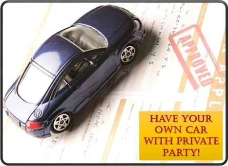 How To Get A Private Party Car Loan - Private Party Auto Loan: Best Ways For Getting Private Party Purchase Auto Loan With Special Offers And Affordable Interest Rates | Private Party Car Loan | Scoop.it