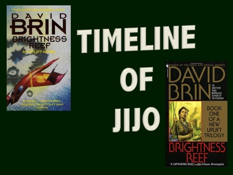 Timeline of Jijo - David Brin's Uplift Universe | David Brin's Uplift Universe | Scoop.it
