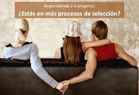 Pregunta ¿Estás en más procesos de selección? | Emplé@te 2.0 | Scoop.it