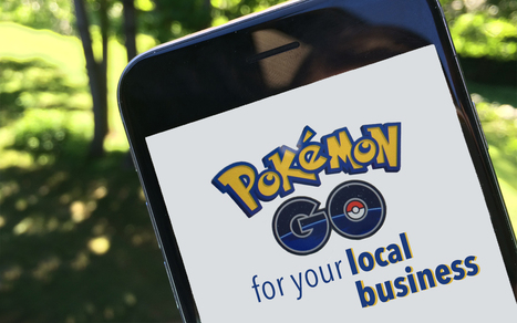3 Ways your Local Business can Take Advantage of Pokémon GO   Technology in Business Today   Scoop.it
