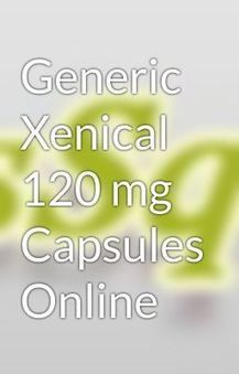 Generic Xenical 120 mg Capsules Online Orlistat Capsules Weight Loss Medicine | Weight Loss Pills | Scoop.it