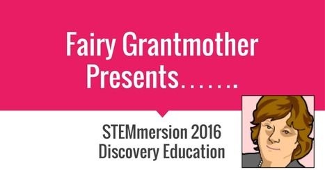 STEMmersion Fairy Grantmother Presents……. | STEM Connections | Scoop.it