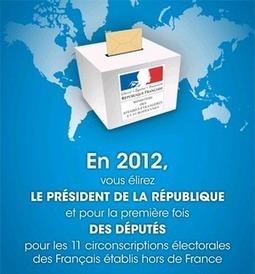 Election 2012 pour les Français de l'Etranger | Du bout du monde au coin de la rue | Scoop.it
