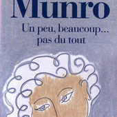 Lire Alice Munro : extraits | Littérature | Scoop.it