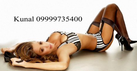 Escort Service in Mahipalpur, Call Girls in Mahipalpur | Escorts in Delhi-09999735400 Kunal | Scoop.it