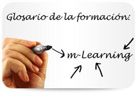 Glosario de la formación: m-Learning   Cuadernos de e-Learning   Formación del Profesorado   Scoop.it