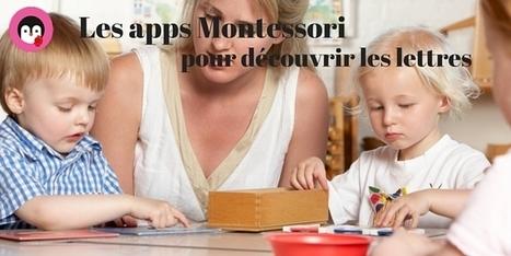 Sélection d'apps Montessori pour découvrir les lettres | Tablettes et applications | Scoop.it