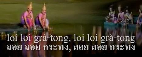 Loi Krathong Song Lyrics | Women Learning Thai... and some men too ;-) | Loy Krathong | Scoop.it