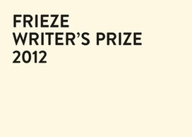 Frieze Magazine | Frieze Writer's Prize | Study Research Inspiration & Ideas | Scoop.it