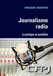 """Journalisme Radio"" : votre future bible ? | Webradio | Scoop.it"