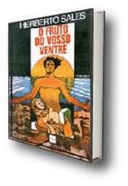 Almanaque da Arte Fantástica Brasileira: O Fruto do Vosso Ventre, Herberto Sales   Ficção científica literária   Scoop.it