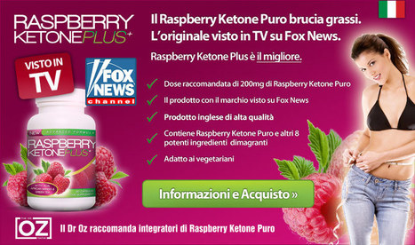 integratore di chetoni di lampone | raspberry ketone plus visto su Fox News | raspberry ketone plus | Scoop.it