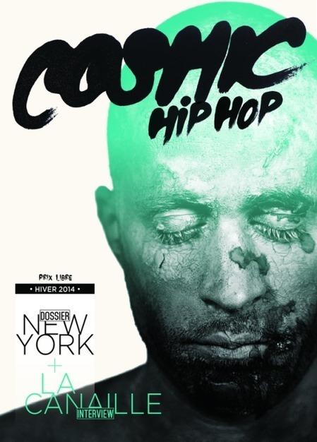 Cosmic Hip Hop hiver 2014 | Interviews graffiti et Hip-Hop | Scoop.it