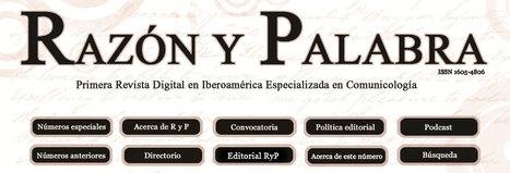 Razón y Palabra | Los Storytellers | Scoop.it