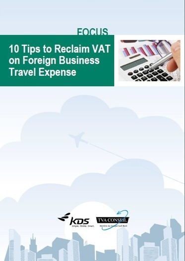 10 Tips to Reclaim VAT on Foreign Business Travel Expense | Travel & Expense | Scoop.it