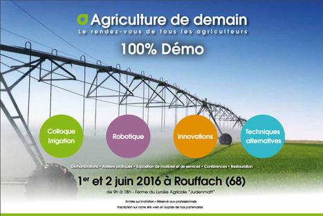 Salon Agriculture de Demain 1er et 2 juin 2016 à Rouffach en Alsace : le programme est disponible !   AC Agriculture de Conservation   Scoop.it