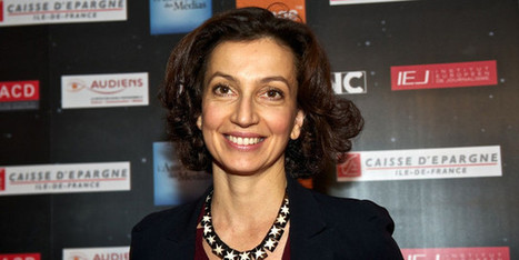 Audrey Azoulay, nommée ministre de la Culture et de la Communication | Clic France | Scoop.it