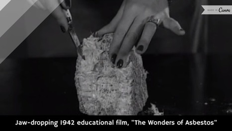 "Jaw-dropping 1942 educational film, ""The Wonders of Asbestos"" [video] 