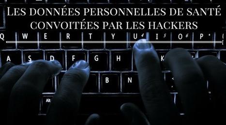 Les données personnelles de santéconvoitées par les hackers #hcsmeufr #ladatareference | SI, innovation & collaboration | Scoop.it