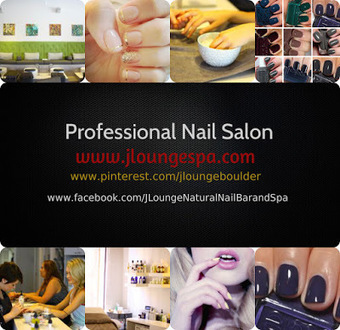 JLOUNGE NATURAL NAIL BAR AND SPA: Why it is imperative to choose a professional nail salon? | Jloungespa Boulder Massage | Scoop.it