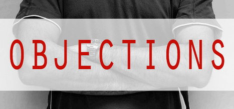 The Secret to Overcoming Objections: Don't! by Keith Rosen   Sales Enablement & Forecasting   Scoop.it