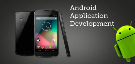 Android Apps, fascinating solutions with businesslike features! | Android & IOS  Application Development | Scoop.it