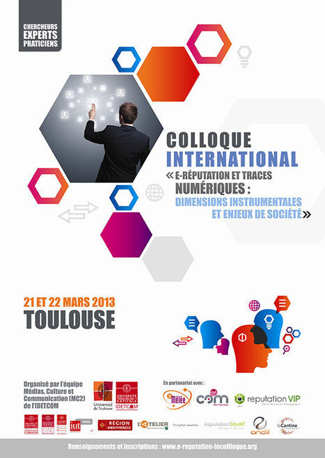 Colloque e-réputation - Présentation | Toulouse networks | Scoop.it
