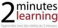 [Tutoriels vidéos] Apprendre en 2 minutes | Des Sites Web sur les TICE et des outils Tice utiles pour l'enseignant | Scoop.it