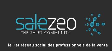 Salezeo - Le réseau social des commerciaux | Time to Learn | Scoop.it